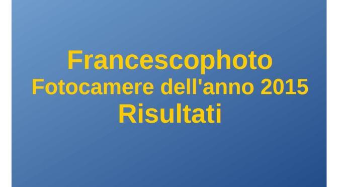 Fotocamere dell'anno 2015 – Risultati