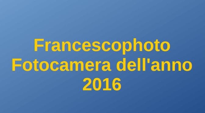 Fotocamera dell'anno 2016