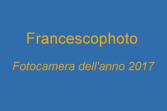 Fotocamera dell'anno 2017